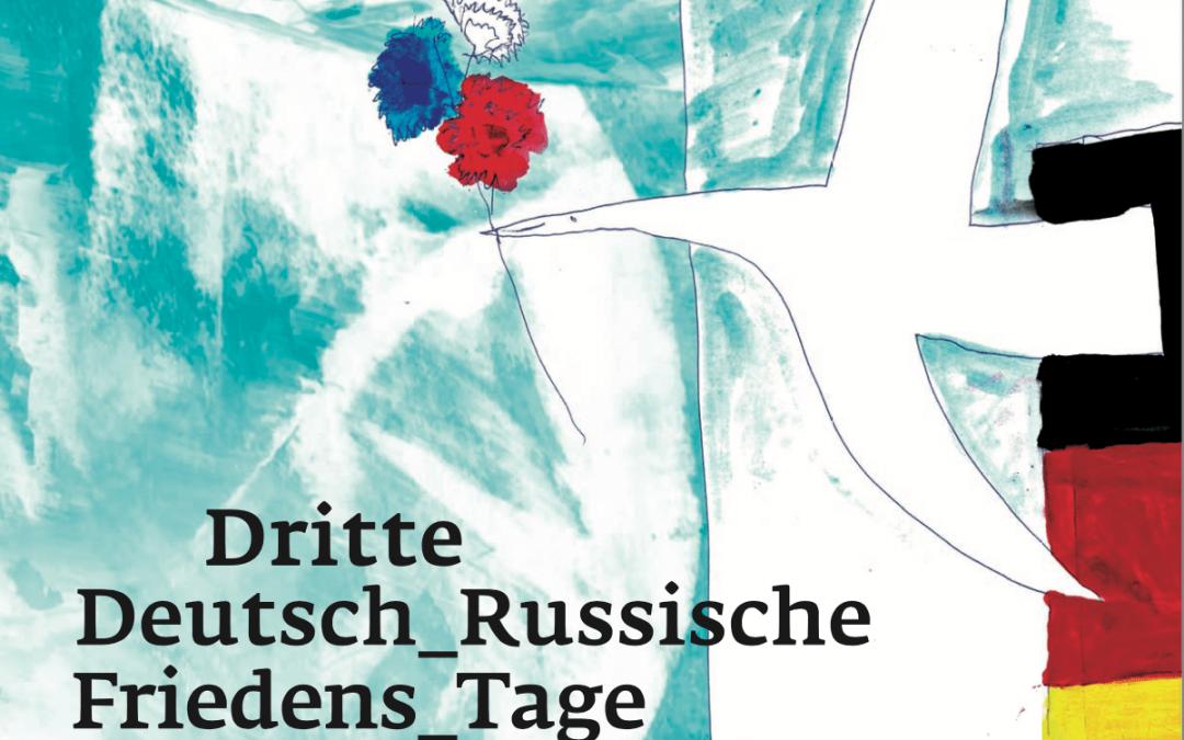 3. Deutsch_Russische Friedens_Tage im September